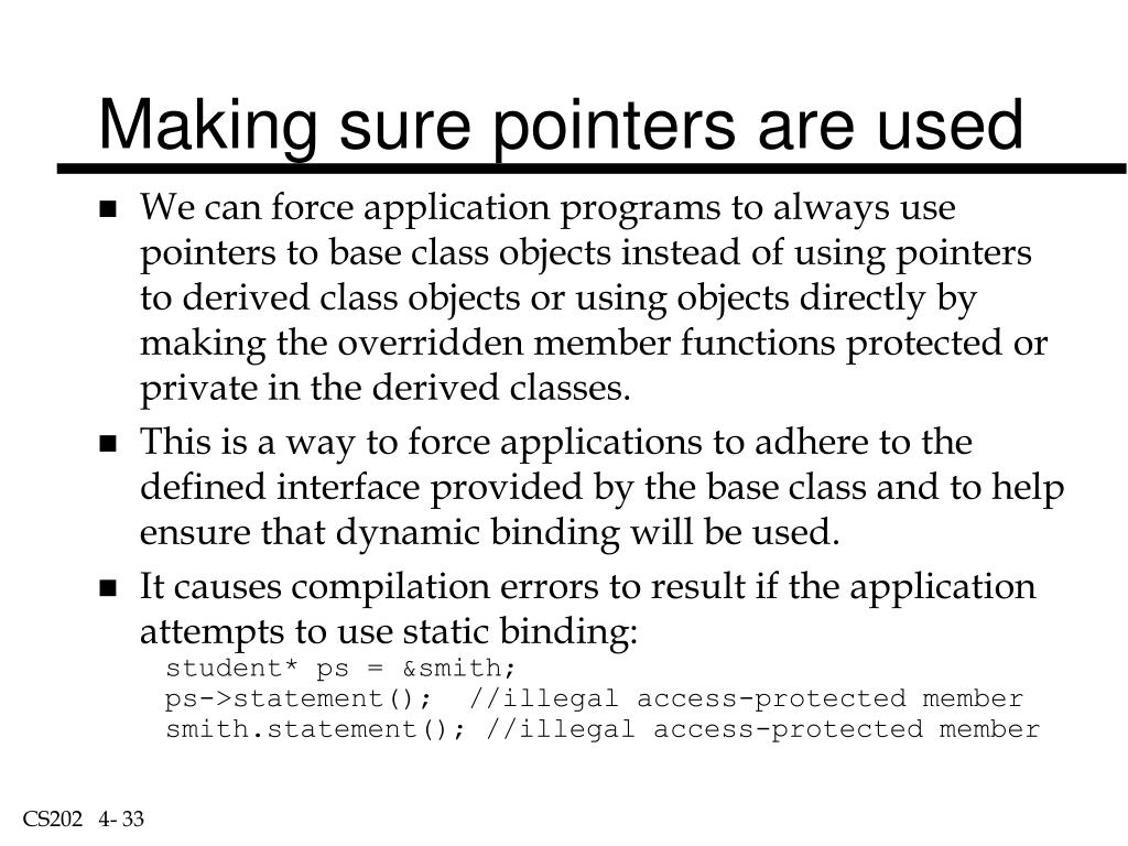 Making sure pointers are used