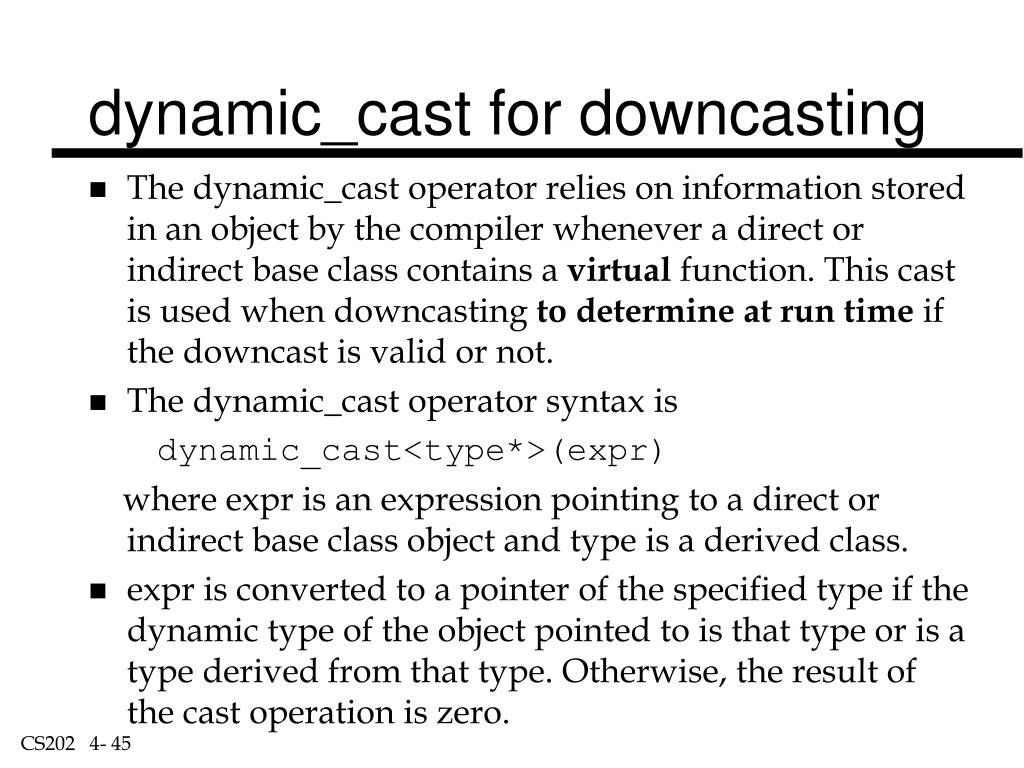 dynamic_cast for downcasting
