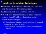 address resolution techniques