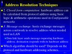 address resolution techniques5