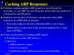 caching arp responses