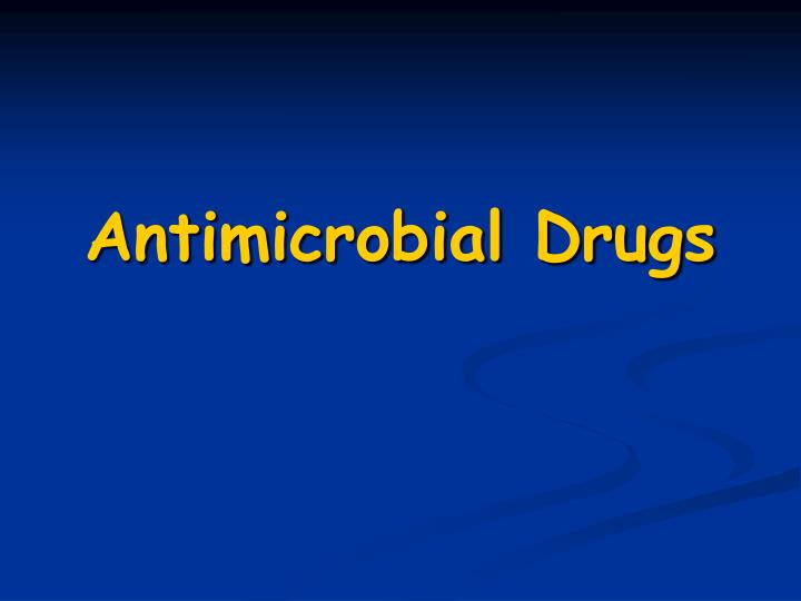 antimicrobial drugs n.