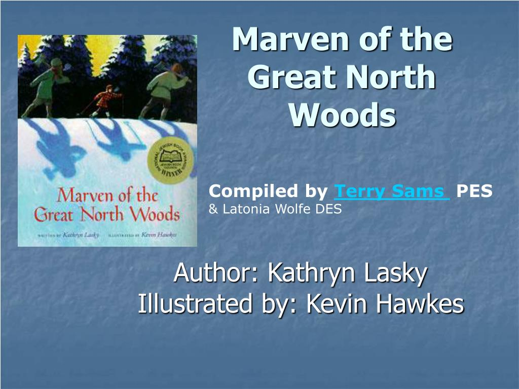 marven of the great north woods l.