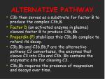 alternative pathway21
