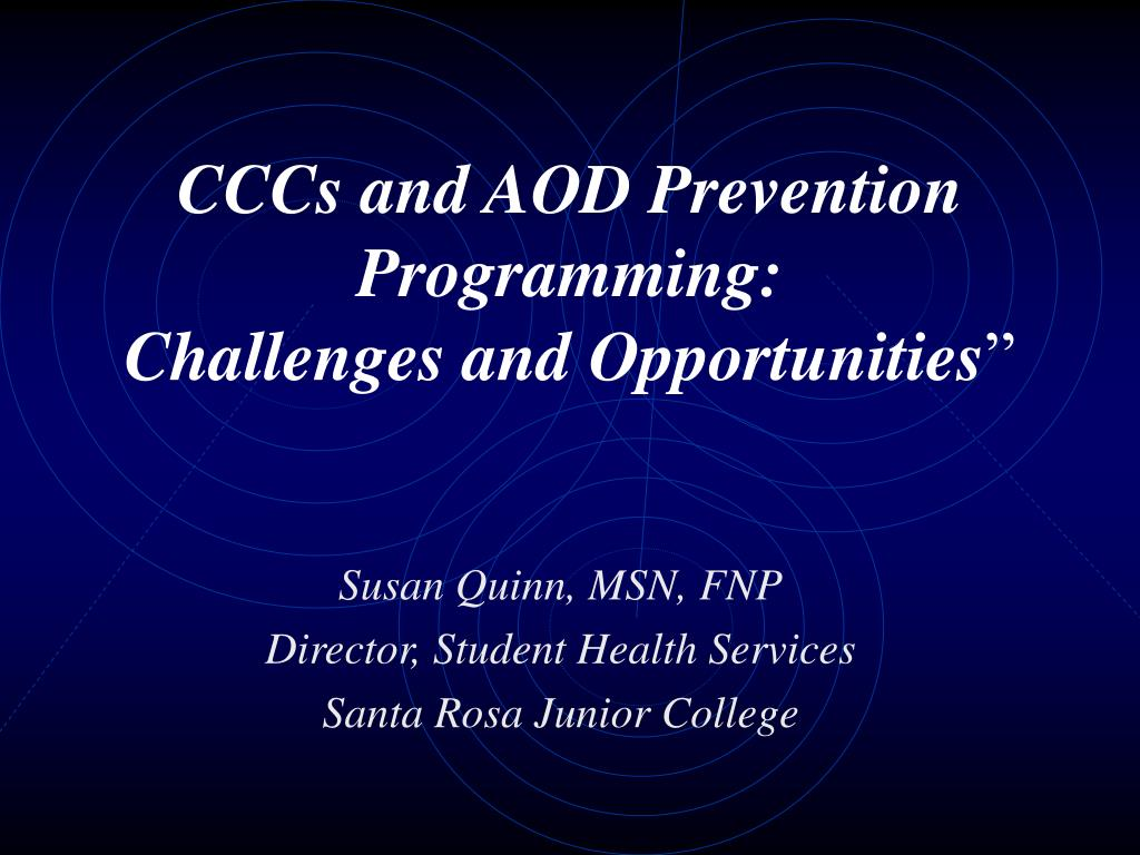 cccs and aod prevention programming challenges and opportunities l.