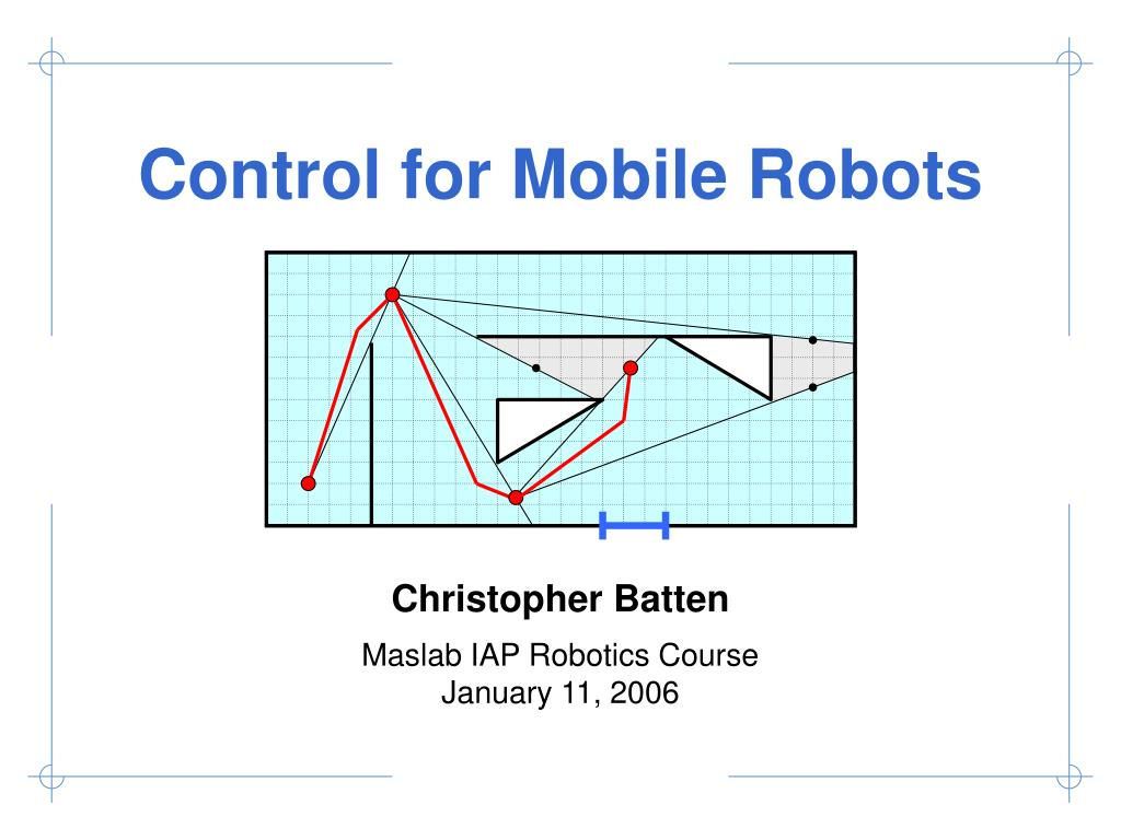 control for mobile robots l.