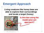 emergent approach