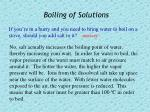 boiling of solutions