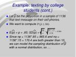 example texting by college students cont