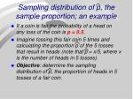 sampling distribution of p the sample proportion an example