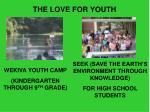 the love for youth