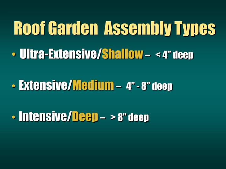 Roof Garden  Assembly Types