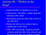 activity 8 willow in the wind