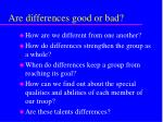 are differences good or bad