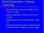 patrol organization sharing leadership