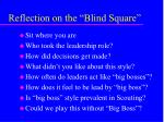 reflection on the blind square