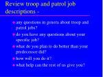 review troop and patrol job descriptions