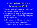issues related to the aa program as a whole