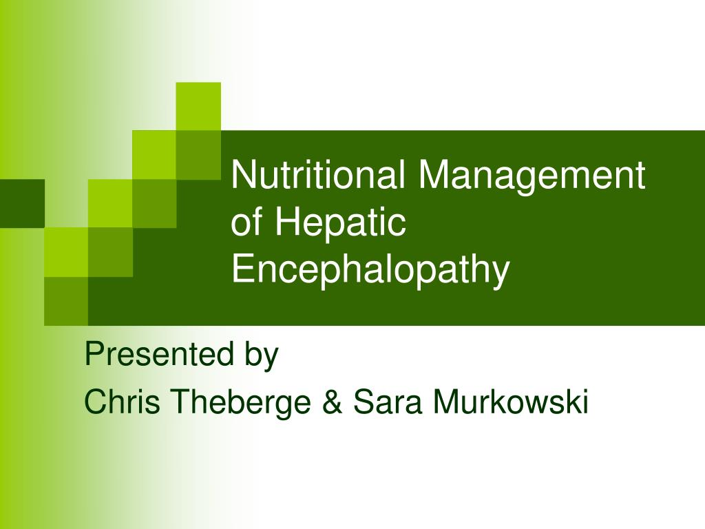nutritional management of hepatic encephalopathy l.