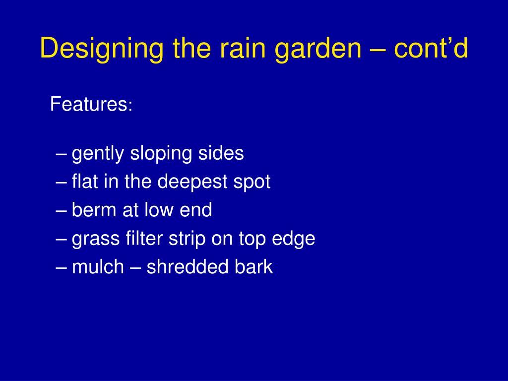 Designing the rain garden – cont'd