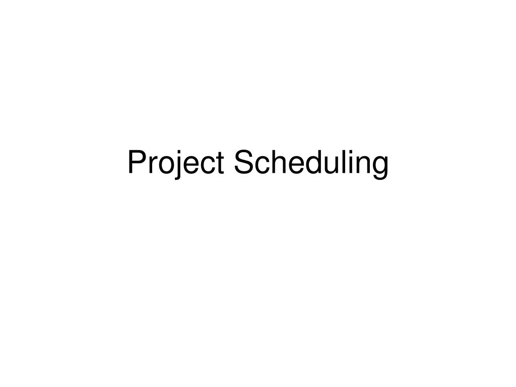 project scheduling l.
