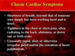 classic cardiac symptoms