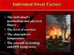 individual sweat factors