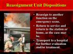 reassignment unit dispositions