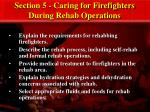 section 5 caring for firefighters during rehab operations