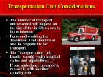 transportation unit considerations