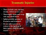 traumatic injuries