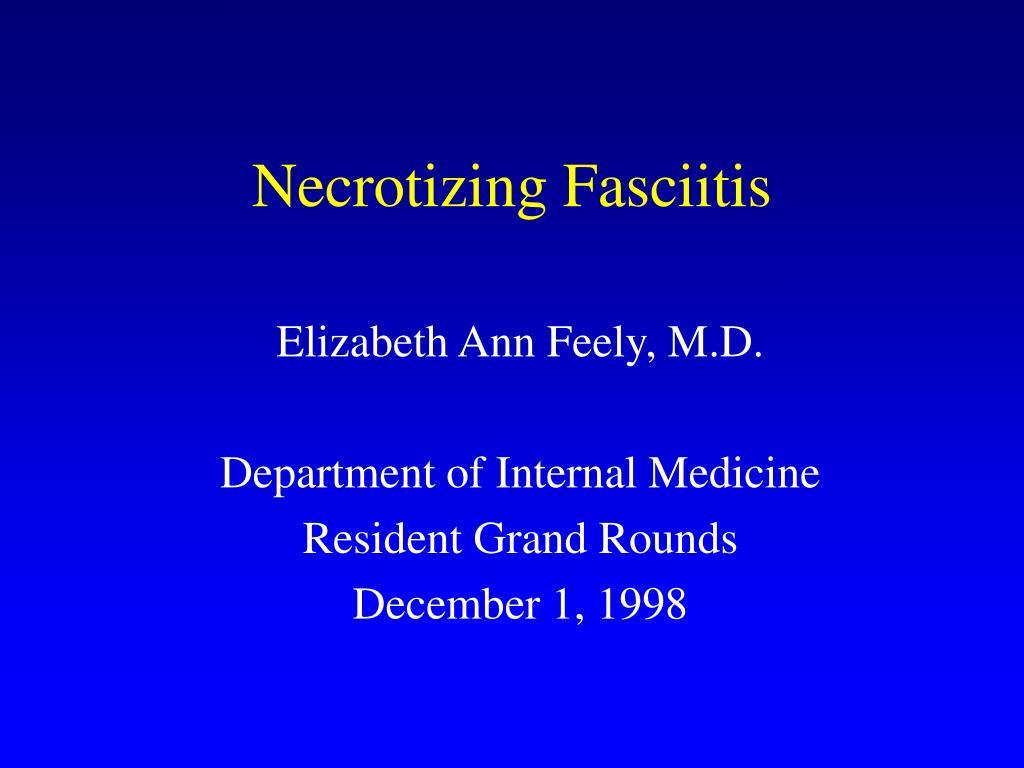 necrotizing fasciitis l.