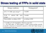 s tress testing of fpps in solid state