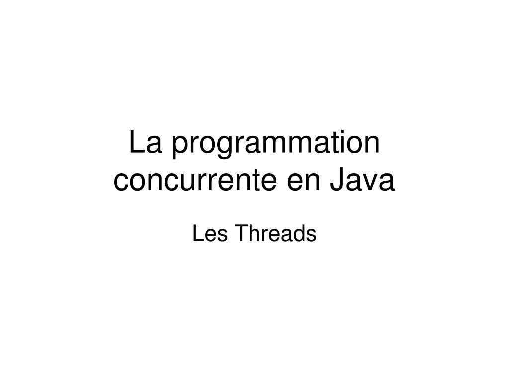 la programmation concurrente en java l.