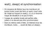 wait sleep et synchronisation