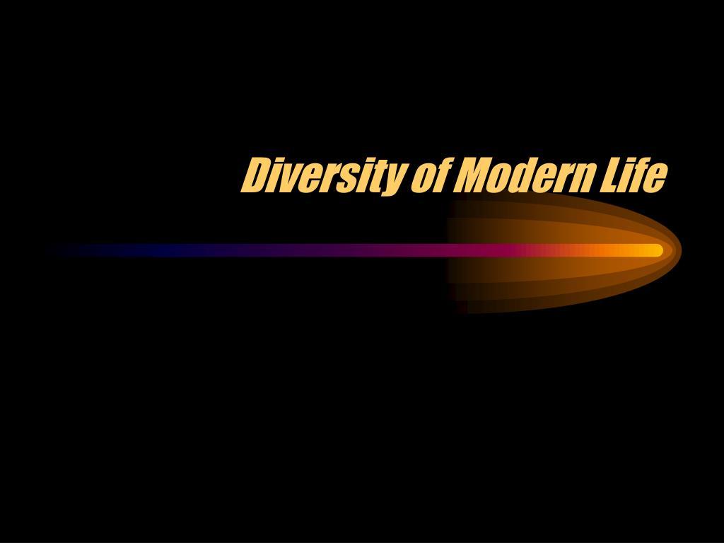 diversity of modern life l.