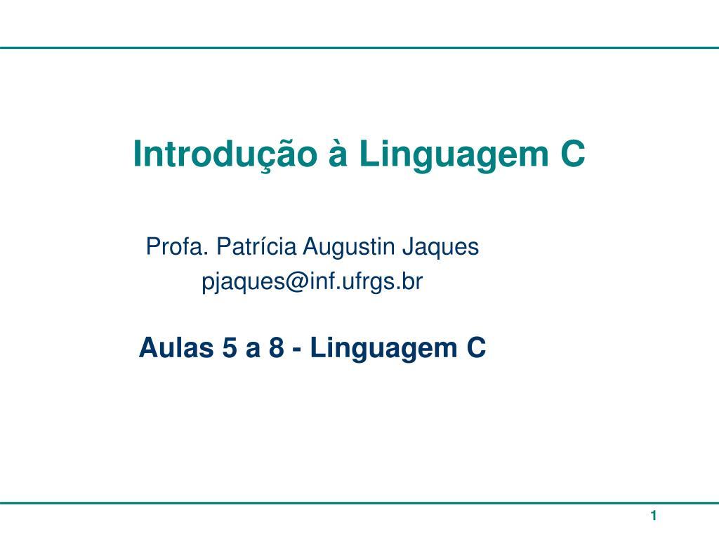 introdu o linguagem c l.