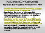 public company accounting reform investor protection act