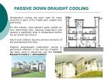 passive down draught cooling