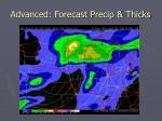 advanced forecast precip thicks