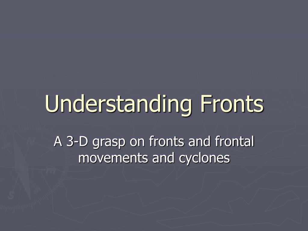 understanding fronts l.
