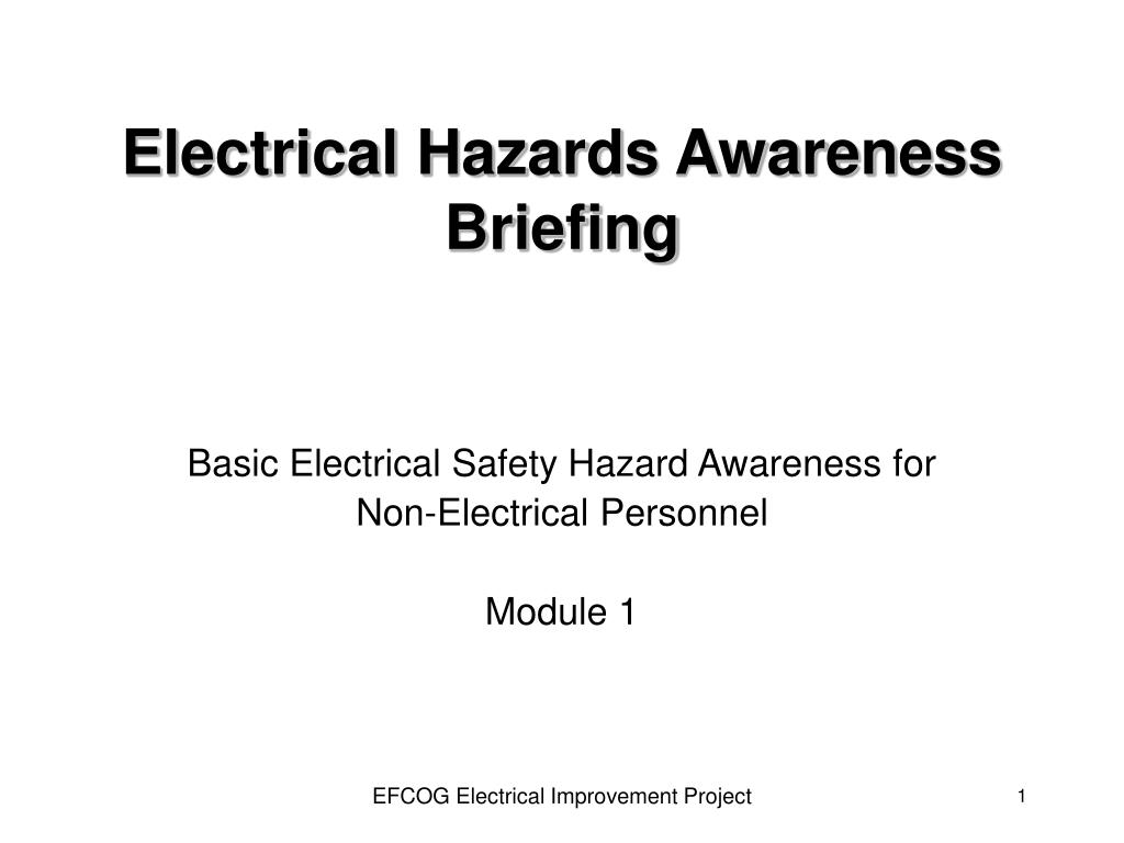 electrical hazards awareness briefing l.
