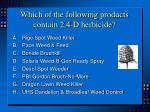 which of the following products contain 2 4 d herbicide