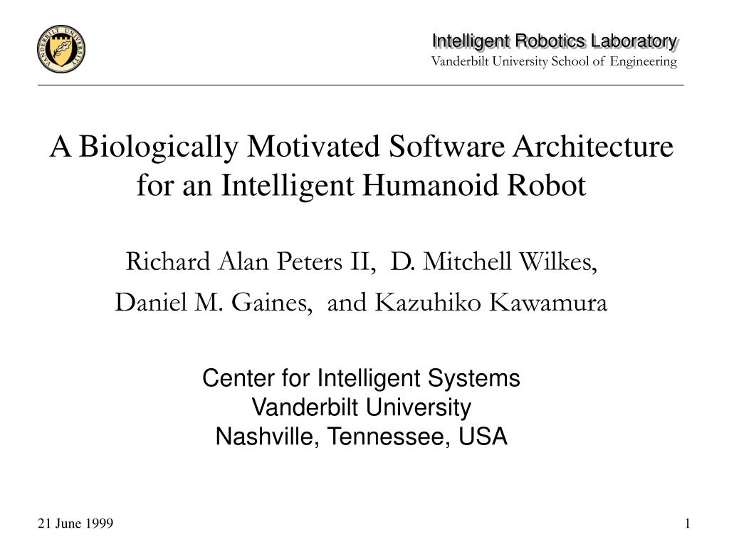 a biologically motivated software architecture for an intelligent humanoid robot l.