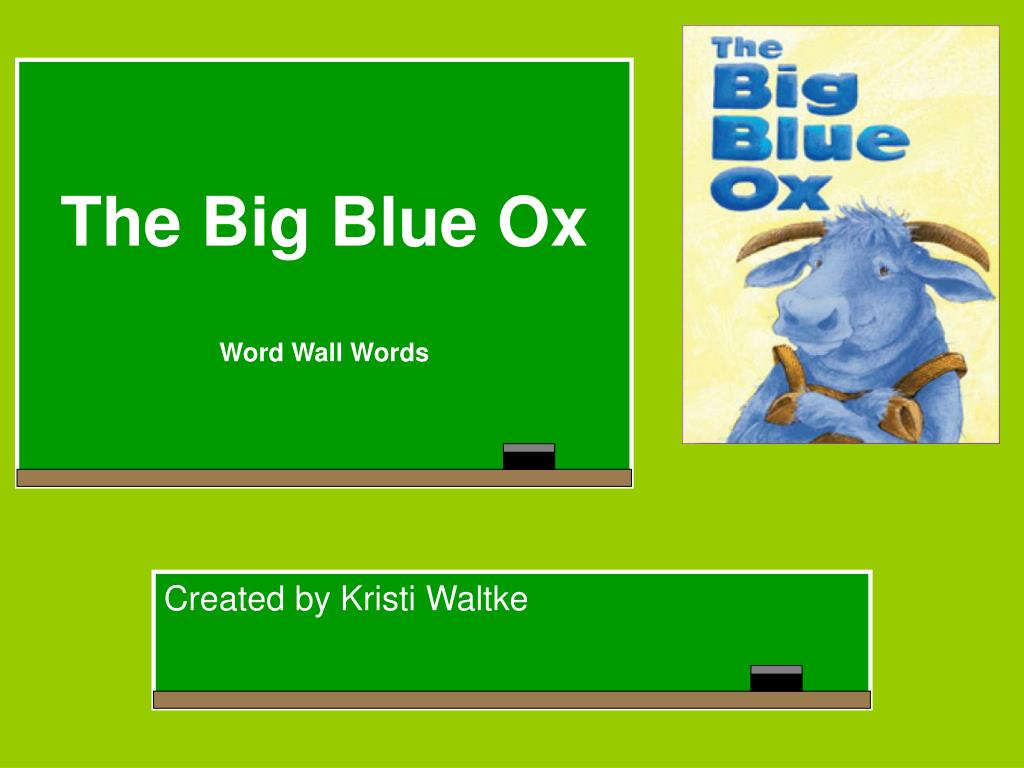 the big blue ox word wall words l.