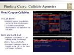 finding carry callable agencies