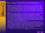 three stages of intellectual development