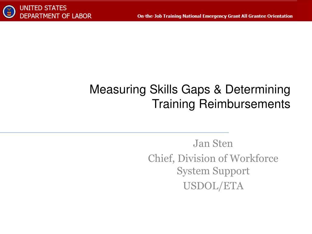 measuring skills gaps determining training reimbursements l.