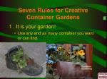 seven rules for creative container gardens