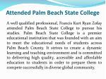 attended palm beach state college